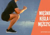 Mięśnie kegla u mężczyzn - jak ćwiczyć mięśnie PC dla lepszej kontroli erekcji?