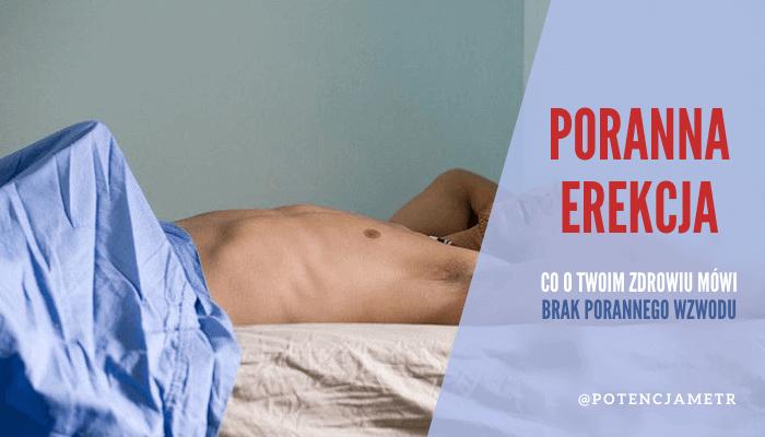Poranny wzwód: co brak porannej erekcji mówi o Twoim zdrowiu?